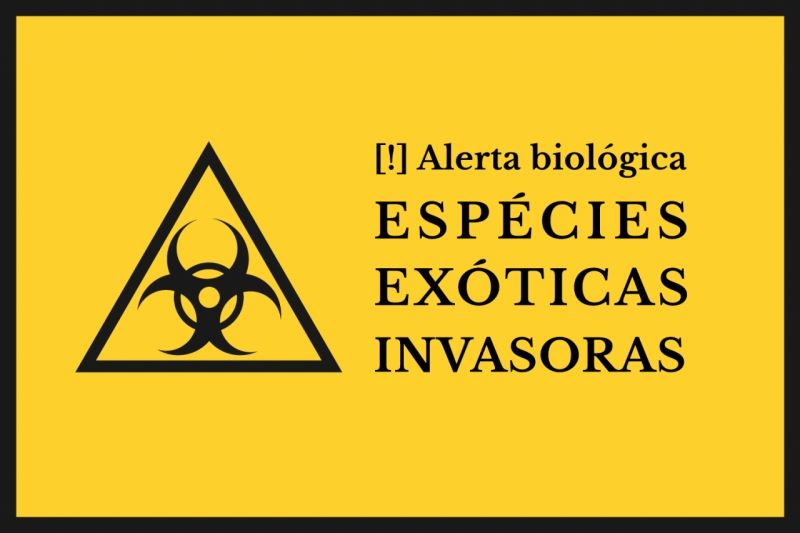 Alerta! Espécies invasoras